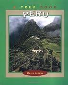 Peru (True Books: Countries) by Elaine…
