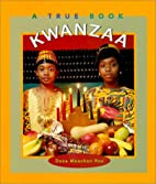 Kwanzaa (True Books: Holidays) by Dana…