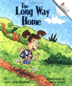 The Long Way Home (Rookie Readers) by Larry…