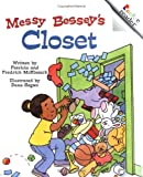McKissack, Fredrick: Messy Bessey&#39;s Closet