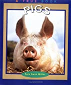 Pigs (True Books: Animals) by Sara Swan…