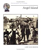 Angel Island by Larry Dane Brimner