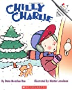 Chilly Charlie (Rookie Readers, Level A) by…