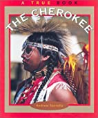 The Cherokee (True Books : American Indians)…
