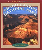 Grand Canyon National Park (True Books:…