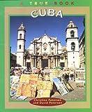 Petersen, Christine: Cuba (True Books: Geography: Countries)