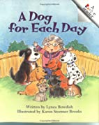 A Dog for Each Day (Rookie Readers) by Lynea…