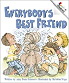Everybody's Best Friend by Larry Dane&hellip;