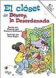 McKissack, Patricia C.: Bessey, la Desordenada (Rookie Español)