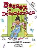 McKissack, Patricia C.: El clóset de Bessey, la Desordenada (Rookie Español)