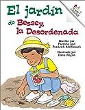 McKissack, Patricia C.: El jardín de Bessey, la Desordenada (Rookie Español)