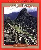 Takacs, Stefanie: The Inca (True Books: American Indians)