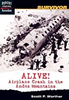 Alive!: Airplane Crash in the Andes…