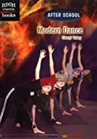 Modern Dance (High Interest Books: After…