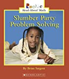 Sargent, Brian: Slumber Party Problem Solving
