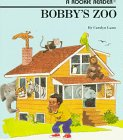 Lunn, Carolyn: Bobby's Zoo (Rookie Readers)