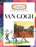 Van Gogh (Getting to Know the World's…
