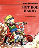 Petrie, Catherine: Hot Rod Harry