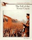 Harvey, Miles: The Fall of the Soviet Union (Cornerstones of Freedom)