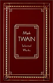 Mark Twain: Selected Works, Deluxe Edition…