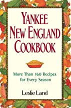 Yankee New England Cookbook: More Than 160…