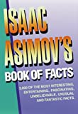 Asimov, Isaac: Isaac Asimov's Book of Facts