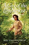 Porter, Gene S.: A Girl of the Limberlost