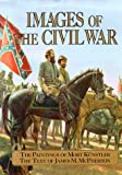 Kunstler, Mort: Images of the Civil War