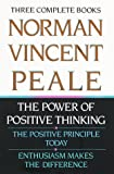 Peale, Norman Vincent: Norman Vincent Peale : The Power of Positive Thinking; The Positive Principle Today; Enthusiasm Makes the Differences