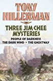 Tony Hillerman: Three Jim Chee Mysteries: (People Of Darkness / The Dark Wind / The Ghostway)