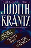 Krantz, Judith: Judith Krantz: Three Complete Novels