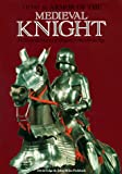 Edge, David: Arms and Armor of Medieval Knight
