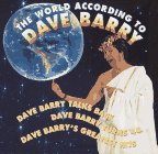 Barry, Dave: The World According to Dave Barry