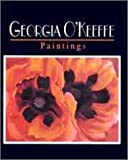 O&#39;Keeffe, Georgia: Georgia O&#39;Keeffe : Paintings