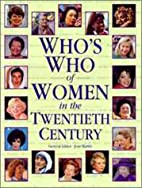 Who's Who of Women in the Twentieth Century…