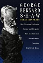 George Bernard Shaw: Selected Plays by…
