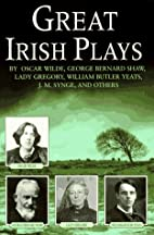 Great Irish Plays by William Butler Yeats