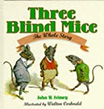 Ivimey, John W.: Three Blind Mice
