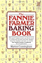 The Fannie Farmer Baking Book by Marion…