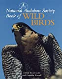 Line, Les: The National Audubon Society Book of Wild Birds