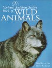 Ricciuti, Edward R.: National Audubon Society Book of Wild Animals