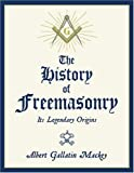 MacKey, Albert Gallatin: The History of Freemasonry: The Legendary Origins