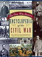 Encyclopedia of the Civil War by Civil War…