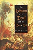 Carus, Paul: History of the Devil and the Idea of Evil