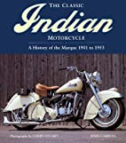 The Classic Indian Motorcycle: A History of…