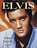 Random House Value Publishing Staff: Elvis : The King of Rock &#39;n&#39; Roll
