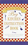 Brown, Rosemary: Big Kitchen Instruction Book