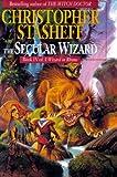 Stasheff, Christopher: The Secular Wizard