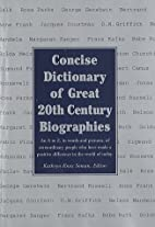 Concise Dictionary of Great 20th Century…