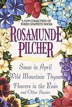 Snow in April   Wild Mountain Thyme  …